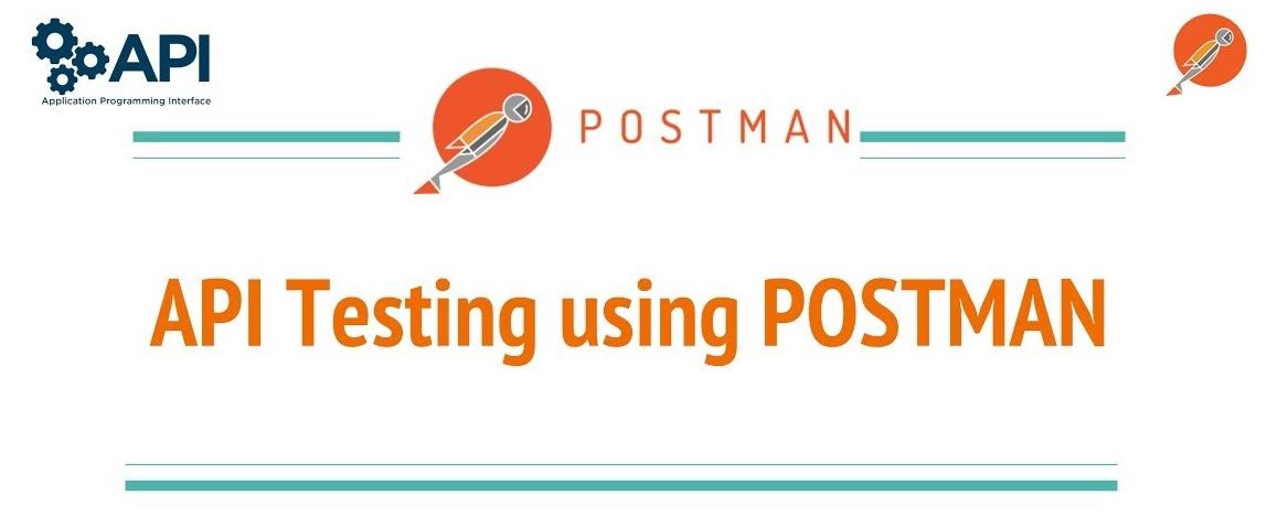 API Testing with POSTMAN – QAutomation